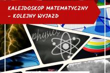 """grafika promująca projekt """"Kalejdoskop Mateamtyczny"""""""