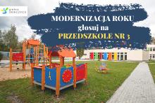 Modernizacja roku - głosuj na przedszkole nr 3