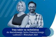 Na obrazku kobieta i mężczyzna oraz napis: nabór na rachmistrza do Narodowego Spisu Powszechnego Ludności i Mieszkań 2021