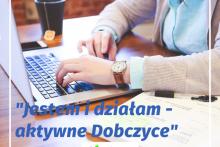 """Projekt """"Jestem i działam - aktywne Dobczyce"""""""