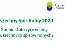 Powszechny Spis Rolny 2020 - co o Gminie Dobczyce wiemy z Powszechnych Spisów Rolnych?