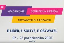 III Małopolskim Seminarium Liderów Aktywnych dla Rozwoju