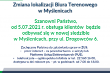 Biuro Terenowe ZUS w Myślenicach informuje, że od 5 lipca obsługa klientów będzie odbywać się w nowej siedzibie przy ul. Drogowców 6 w Myślenicach.
