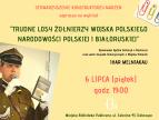 """Wykład Ihara Melniakau: """"Trudne losy żołnierzy Wojska Polskiego narodowości polskiej i białoruskiej w 1939 roku"""" - plakat"""