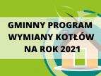 Rusza Gminny Program Wymiany Kotłów na rok 2021