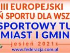 XIII Europejski Tydzień Sportu - XXVII edycja Sportowego Turnieju Miast i Gmin
