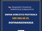 Środki w wysokości pół miliona złotych trafią do Gminy Dobczyce