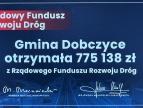 promesa dla Gminy Dobczyce z Rządowego Funduszu Rozwoju Dróg