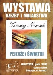 Wystawa rzeźb i malarstwa Tomasza Nowaka
