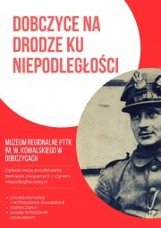 Dobczyce na drodze ku niepodległości - plakat promujący akcję w formacie jpg o wielkości 276.13 KB