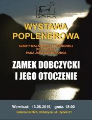 plakat - Zamek Dobczycki i jego otoczenia - wystawa malarstwa
