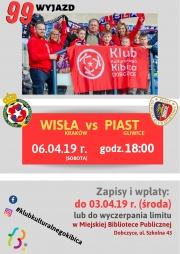 plakat - mecz Wisła Piast