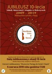 Jubileusz 10-lecia Szkoły Muzycznej I stopnia w Dobczycach