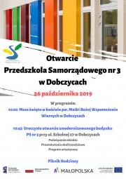 plakat- otwarcie przedszkola samorządowgo nr 3 w Dobczycach