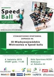 plakat - III Międzywojewódzkie Mistrzostwa w Speedballu