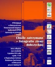 """Plakat promujący premierę książki """"Chwile zatrzymane"""" - Fotografie ziemi dobczyckiej"""