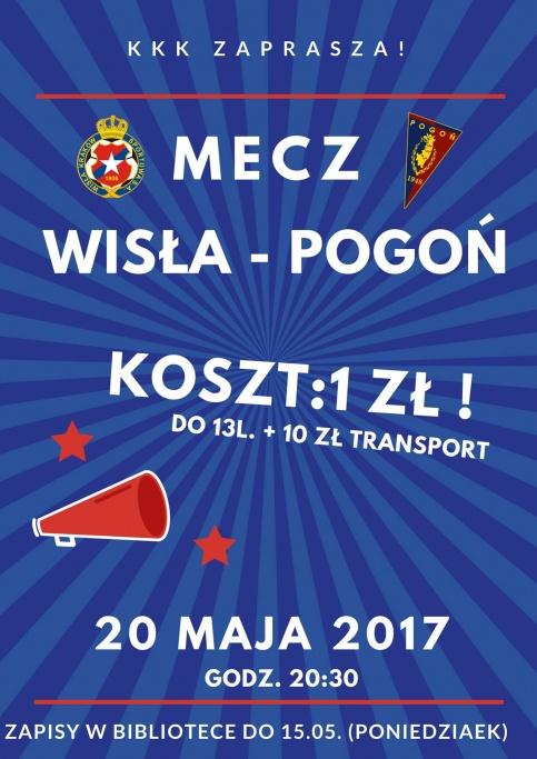 plakat mecz Wisła - Pogoń