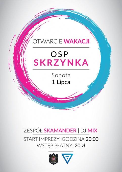 otwarcie wakacji z OSP Skrzynka