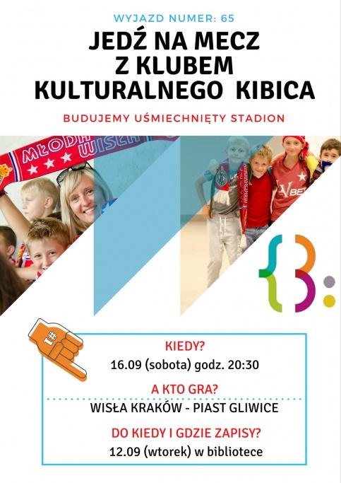 plakat - 65. wyjazd na mecz z Klubem Kulturalnego Kibica
