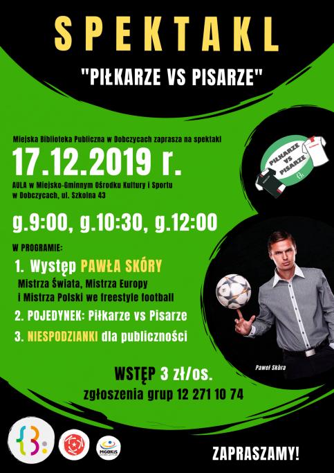 """""""Piłkarze vs Pisarze"""" - zaproszenie na spektakl"""