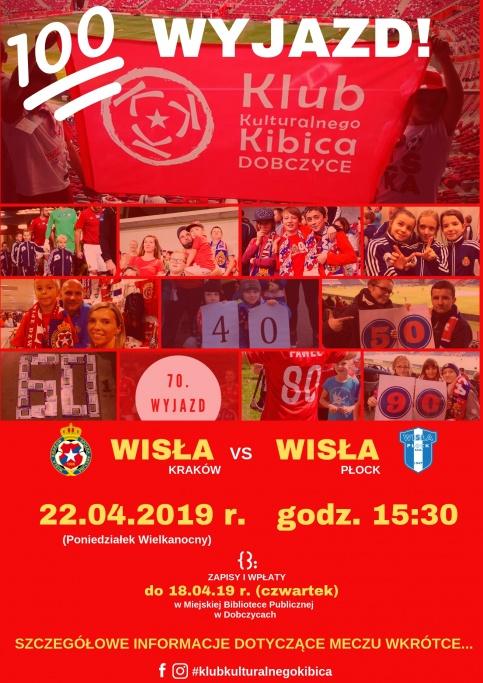 plakat - setny wyjazd z Klubem Kulturalnego Kibica