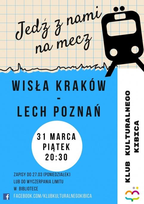 plakat - mecz Wisła Kraków - Lech Poznań